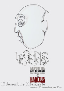 L E G E N D S by art bending @ Habitus Sibiu | 2016